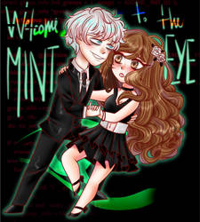 comm - welcome to the mint eye by Lyveen