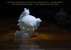 Surreal Chess Set - My Masterpieces - The Pawn by MANDELWERK