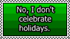 Rant: No Holidays by Fragdog