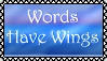 Words Have Wings Stamp by GersifGalsana
