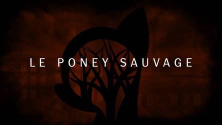 Le Poney Sauvage - Wallpaper by TheDarkSatanicorn