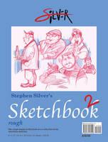 NEW SKETCHBOOK by stephensilver
