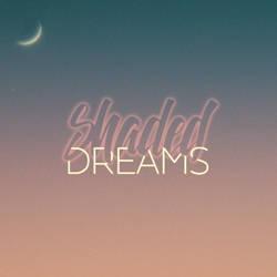 Shaded Dreams by samadarag