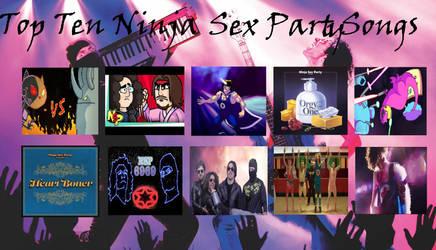 Top 10 Best Ninja Sex Party Songs by RaccoonBroVA