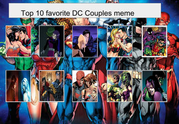 My Top 10 DC Couples by WOLFBLADE111