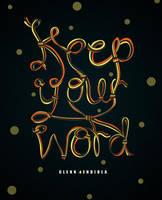 Keep your Word by seekthegeekk