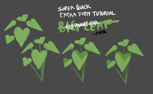 Super Quick Extra Dirty Tutorial: Big Leaf by saltwaterhermit