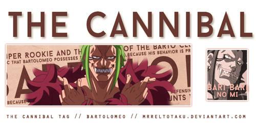The Cannibal Tag - Bartolomeo by MrReltOtaku