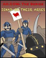 Jihad On Their Arses by Alex-Claw