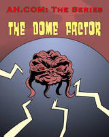 The Dome Factor by Alex-Claw