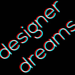 Designer Dreams by DiegoSkywallker