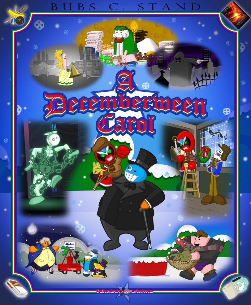 A Decemberween Carol By DaBurninator On DeviantArt