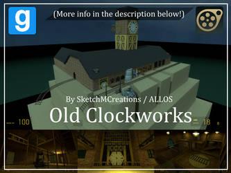 Map - Old Clockworks (Unfinished) by SecminourTheThird