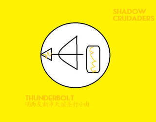 Shadow Crusaders Thunderbolt Ensignia by codeuphero01