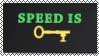 Speed Is Key Stamp!!!!  by JannTheInsaneGuy