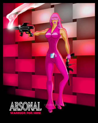 Warrior for Hire: ARSONAL by EricLinquist