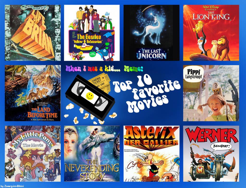Top 10 Favorite Movies when I was a Kid by Tabascofanatikerin