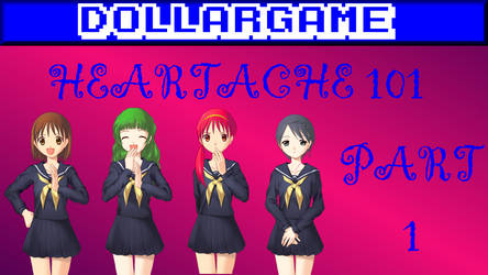 Dollargame - Heartache 101 Part 1 Thumbnail by Dollarluigi