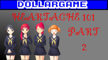 Dollargame - Heartache 101 Part 2 Thumbnail by Dollarluigi