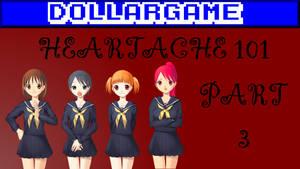 Dollargame - Heartache 101 Part 3 Thumbnail by Dollarluigi