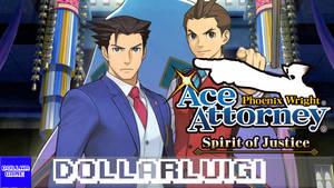 Dollargame | Ace Attorney 6: Spirit of Justice by Dollarluigi