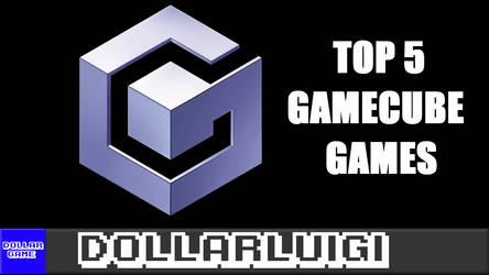 Dollargame | Top 5 Gamecube Games by Dollarluigi