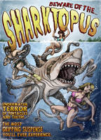 Beware of the Sharktopus by Greathouse