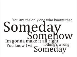 SomeDay by Kuhkay
