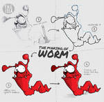 The making of Worm by stpp