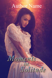 Moments In Solitude PC by DJMadameNoir
