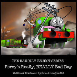 RAILWAY REJECT SERIES 01 Cover by SemiAverageArtist