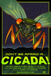 CICADA! The Movie Poster by sirviz