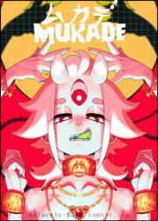 Mukade cover by Galactic-Rush