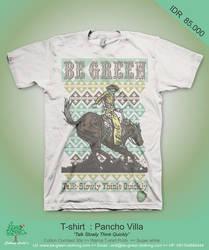T shirt Pancho Villa by greenmile