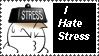 I Hate Stress by Kleepaa
