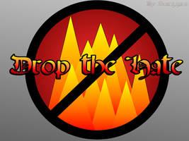 Drop The Hate by Scarzzurs