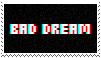 bad dream stamp [THIS ISNT DHMIS FUCK OFF] by witchb0y
