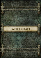 Witchcraft -  old vintage style book cover concept by scareddragon-pl