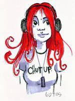 chut up by dementedsquirrels