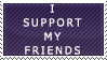 I Support My Friends by RazTwilight