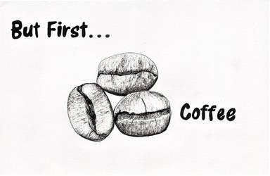 Inktober 2018 drawing 23- coffee bean slogan by MsAlayniousCreations