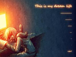 Dream Life by ImaginarySmile