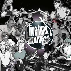 Live Funk Nouveau debut CD cover-- finally. by livefunknouveau