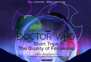 Short Trips: The Quality of Fellowship by Murax-ExtramisFlux