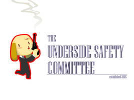 the underside safety committee by ThePodunkian