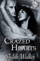 CRAZED HEARTS by scottcarpenter