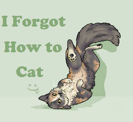 ERROR...I Forgot How to Cat by Blubird101