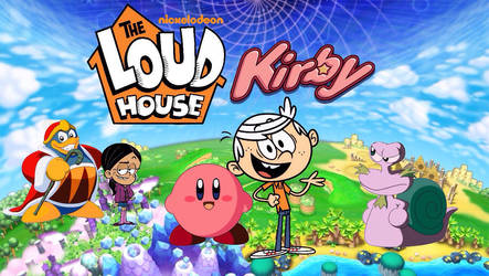The Loud House meets Kirby Poster by cartoonmaster01