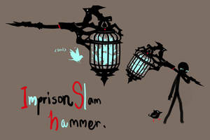 Imprison Slam hammer by CAMURI2233