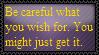 Be careful what you wish. by JediSenshi